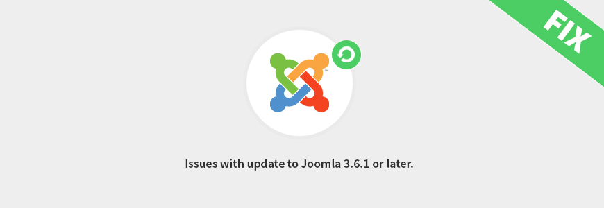 How to solve issues with update to Joomla 3.6.1 or later.