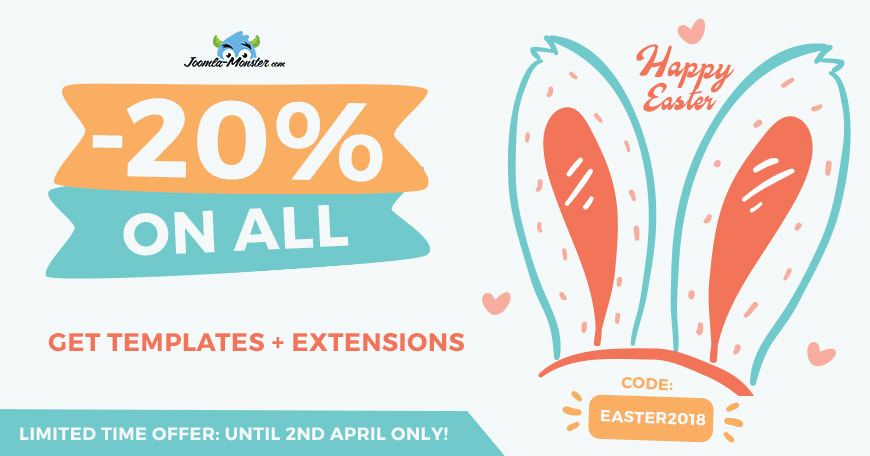 Happy Easter! Grab the code and buy Joomla templates & extensions 20% OFF