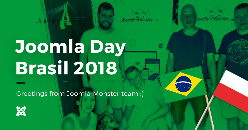 Joomla Day Brasil 2018. Greetings from Joomla-Monster team :)