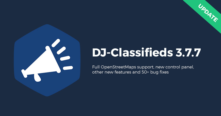 DJ-Classifieds component 3.7.7 with Full OpenStreetMap support, new control panel and more features!