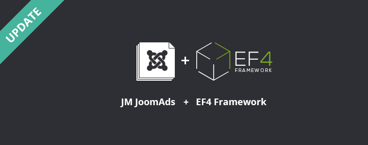 JM JoomAds is already compatibile with EF4!