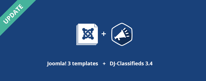 All Joomla! 3 classifieds templates are updated to the latest DJ-Classifieds 3.4 version!